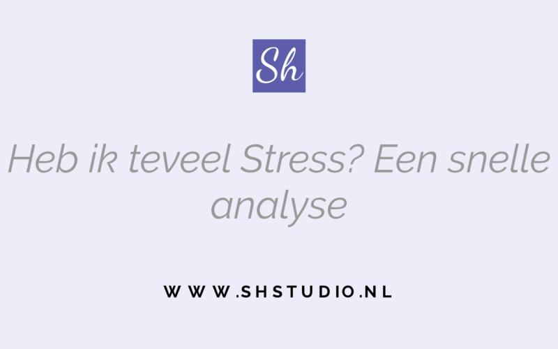 Stress tegengaan: Heb ik te veel stress?
